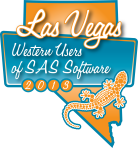 Now Appearing at Western Users of SAS Software 2013